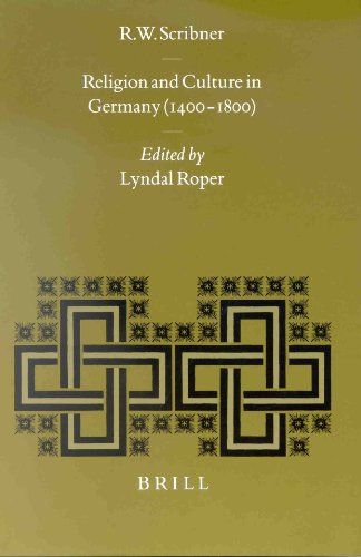 Religion and Culture in Germany (1400-1800) (Studies in Medieval and Reformation Traditions) (Studies in Medieval and Reformation Thought,)