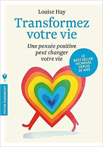 Transformez Votre Vie Amazon Fr Louise L Hay Livres