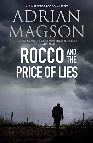 Rocco and the Price of Lies (Inspector Lucas Rocco) by [Magson, Adrian]