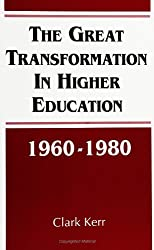 Great Transformation in Higher Education, 1960-80 (SUNY Series, Frontiers in Education)