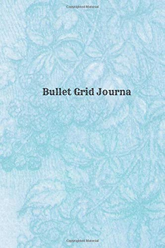 Bullet Grid Journa: Motivational Notebook, Journal, Diary (110 Pages, Blank, 6 x 9) Professionally Designed por Lukas Bell