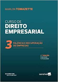 Curso de direito empresarial-falência e recuperação de empresas - 7ª edição de 2019: Volume 3