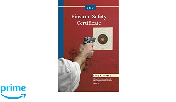 Firearm Safety Certificate Studgy Guide: California Department of ...