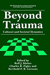 Beyond Trauma: Cultural and Societal Dynamics