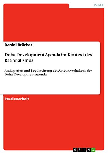 Doha Development Agenda im Kontext des Rationalismus ...
