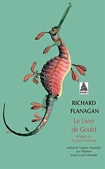 Le livre de Gould : Roman en douze poissons par Flanagan