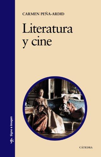 Descargar Libro Literatura Y Cine: Una Aproximación Comparativa Carmen Peña-ardid