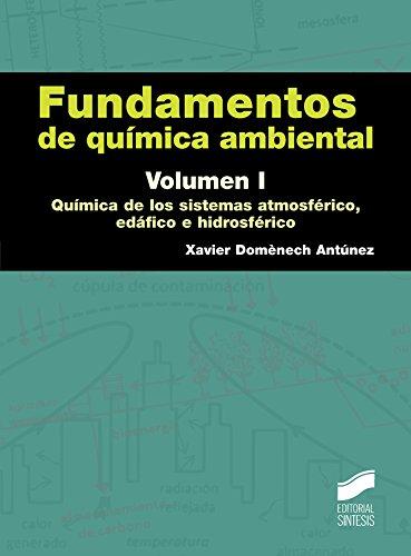 Descargar Libro Fundamentos De Química Ambiental. Volumen I Xavier Domènech Antúnez