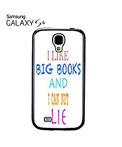 I Like Big Books and I can not Lie Mobile Cell Phone Case Samsung Galaxy S4 White