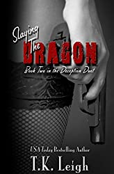 Slaying The Dragon (Deception Duet Book 2)