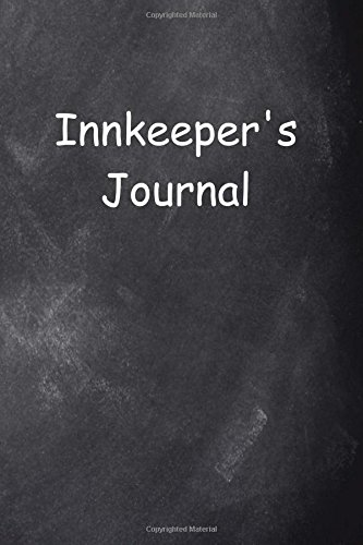 Download Innkeeper's Journal Chalkboard Design: (Notebook, Diary, Blank Book) (Career Journals Notebooks Diaries) pdf epub