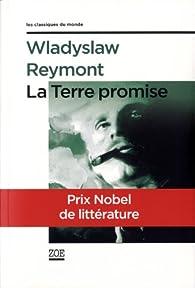 La Terre promise par Ladislas Stanislas Reymont