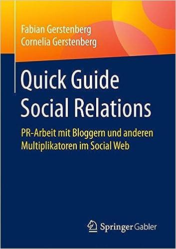 Cover des Buchs: Quick Guide Social Relations: PR-Arbeit mit Bloggern und anderen Multiplikatoren im Social Web