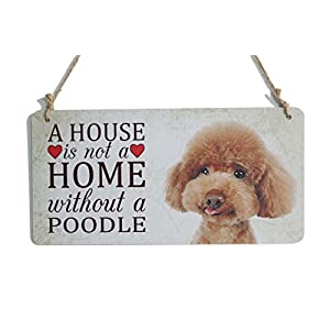 """Poodle Dog Sign A House Is Not A Home With A Poodle Plaque Great Gift For Dog Lovers (5"""" x 10"""") 2"""