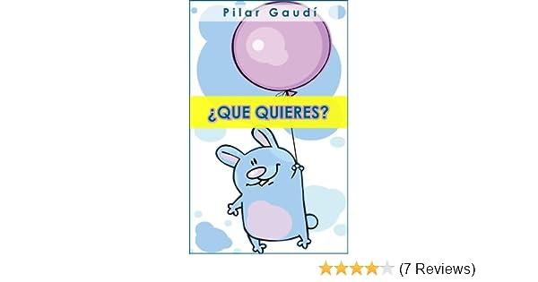 Libro ilustrado para primeros lectores (Colección Cuentos Infantiles 2 a 6 años) (Spanish Edition) - Kindle edition by Pilar Gaudí.