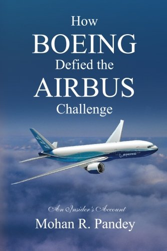How Boeing Defied the Airbus Challenge: An Insider's Account cover