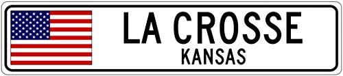 LA CROSSE, KANSAS - USA Flag Aluminum City Sign - 9 x 36 Inches