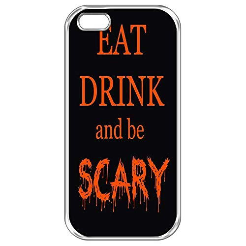 iPhone 5/SE Phone Case,Case for iPhone 5S Halloween,EAT Drink BE Scary iPhone 5S Protective Case Halloween Quotes Case Plastic Hard Back Case for iPhone -
