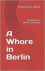 Berlin prostitution germany in Berlin: The