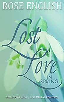 Lost Love In Spring by [English, Rose ]