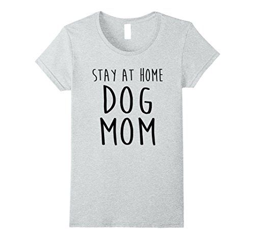 Womens Stay At Home Dog Mom T Shirts Women For Dog Lover ...
