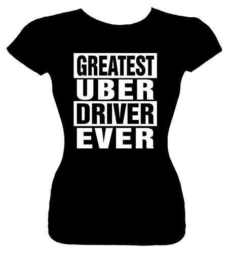 Junior's Funny T Shirt (GREATEST UBER DRIVER EVER) Fitted Girls Shirt