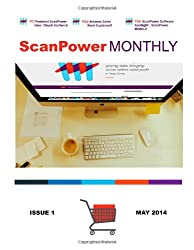 ScanPower Monthly Magazine - May 2014: News and Information about Amazon and FBA from the Creators of ScanPower (Volume 1)