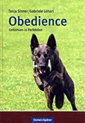Obedience: Gehorsam in Perfektion