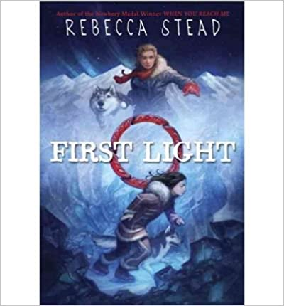 [ First Light ] By Stead, Rebecca ( Author ) [ 2008 ) [ ]