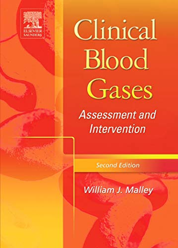 Clinical Blood Gases: Assessment & Intervention, 2E (Hb 2004)