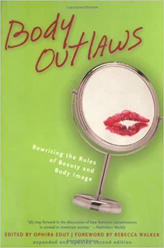 Book Body Outlaws: Rewriting the Rules of Beauty and Body Image (Live Girls) (2004-01-01)