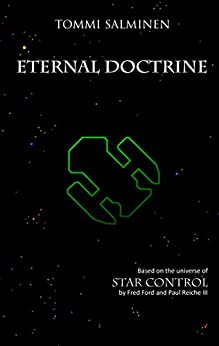 Eternal Doctrine (The Ur-Quan Masters) by [Salminen, Tommi]