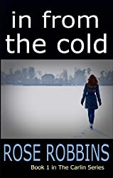 In From the Cold (The Carlin Series Book 1)