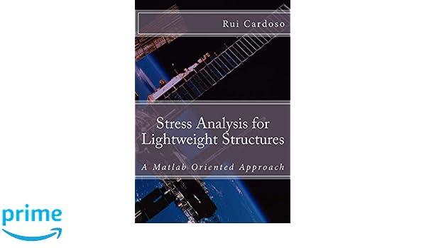 Stress Analysis for Lightweight Structures: A Matlab