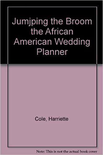 Jumjping The Broom The African American Wedding Planner Amazon Co