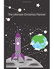 The Ultimate Christmas Planner: An All-in-One Guide to Planning and Recording Your Holidays