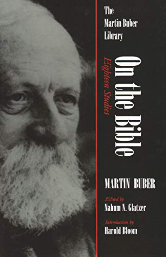On the Bible: Eighteen Studies (Martin Buber Library)
