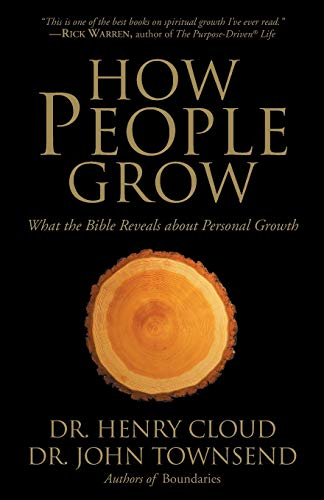 (How People Grow: What the Bible Reveals About Personal Growth)