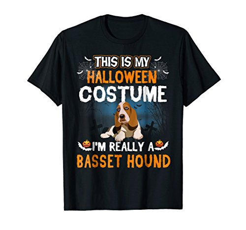 This Is My Halloween Costume I'm Really A Basset Hound Shirt -