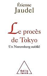 Le Procès de Tokyo: Un Nuremberg oublié