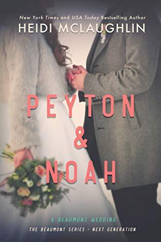 Peyton & Noah by Heidi McLaughlin