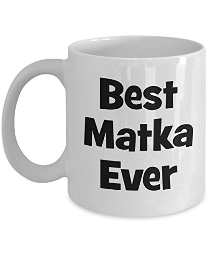 Best Matka Ever Mug - Polish Mom Coffee Mug - Mommy Gift Ideas Family Son Daughter Her - Birthday Mothers Day Wedding Anniversary