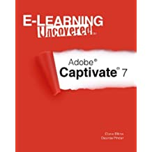 E-Learning Uncovered: Adobe Captivate 7