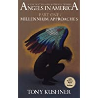 Angels in America, Part One: Millennium Approaches 1st (first) Edition by Kushner, Tony published by Theatre Communications Group (1993) Paperback