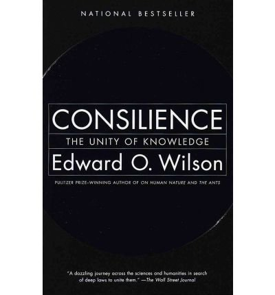 [( Consilience )] [by: Edward O. Wilson] [Apr-1999]