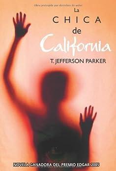 La chica de california (Calle negra) (Spanish Edition) by [Parker, T