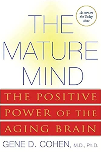 `UPD` The Mature Mind: The Positive Power Of The Aging Brain. working Carros cuenta Light Design local Thank