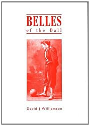 Belles of the Ball: Early History of Women's Football