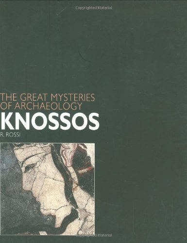 Knossos: The Great Mysteries of Archaeology pdf