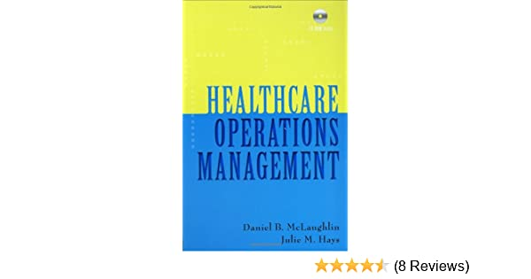 Healthcare operations management 9781567932881 medicine health healthcare operations management 9781567932881 medicine health science books amazon fandeluxe Choice Image